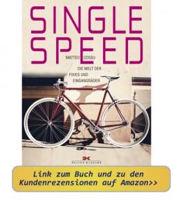 Fixie Bücher - Buchempfehlungen zu Fixies & Singlespeed 1